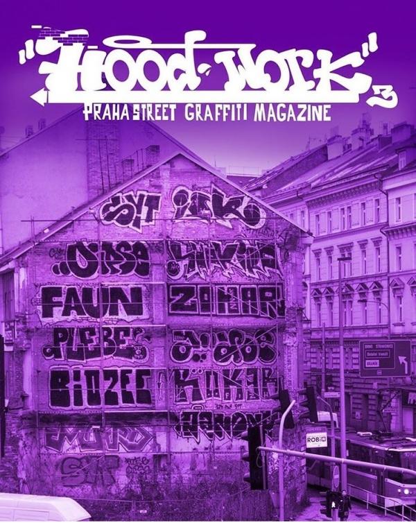 HOODWORK 3 - Praha Street Graffiti Magazine
