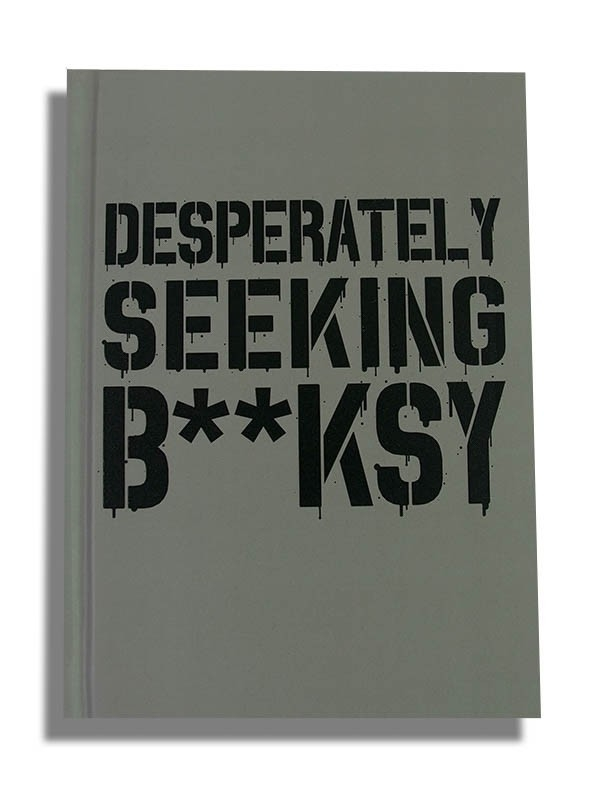 Desperately Seekings Banksy