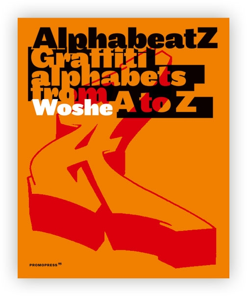 Alphabeatz book - graffiti alphabets from A to Z
