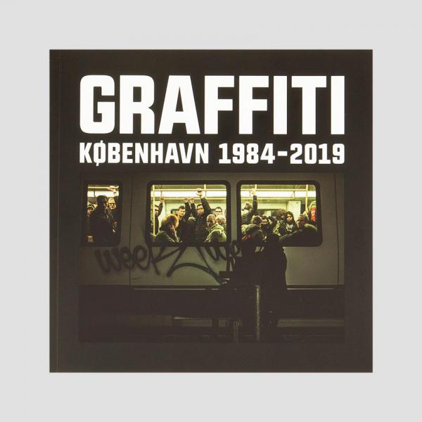Graffiti København 1984-2019