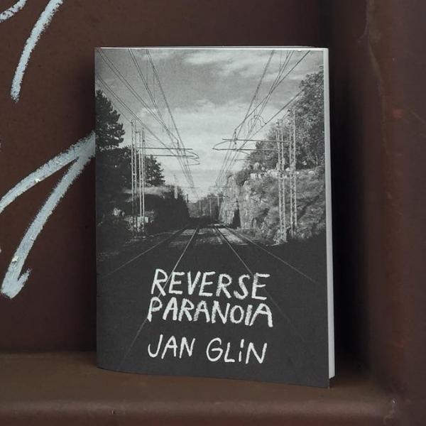Jan Glín: Reverse Paranoia